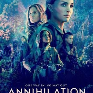At the Movies #68: Annihilation (2018) w/ Zin E. Rocklyn