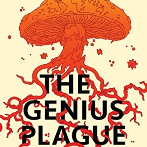 Book Review: The Genius Plague by David Walton