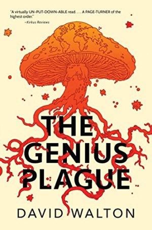 Book Review: The Genius Plague by David Walton