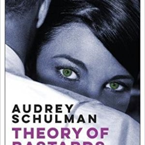 Book Review: THEORY OF BASTARDS by Audrey Schulman