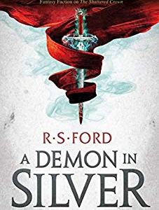 Book Review: A Demon in Silver by R S Ford