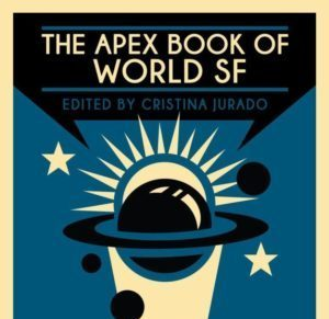 Book Review: The Apex Book of World SF, Volume Five