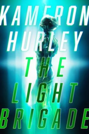 cover of Kameron Hurley's The Light Brigade