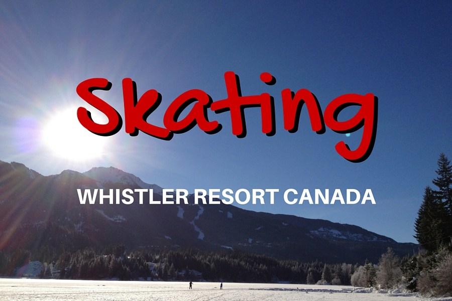Ice Skating Whistler Style