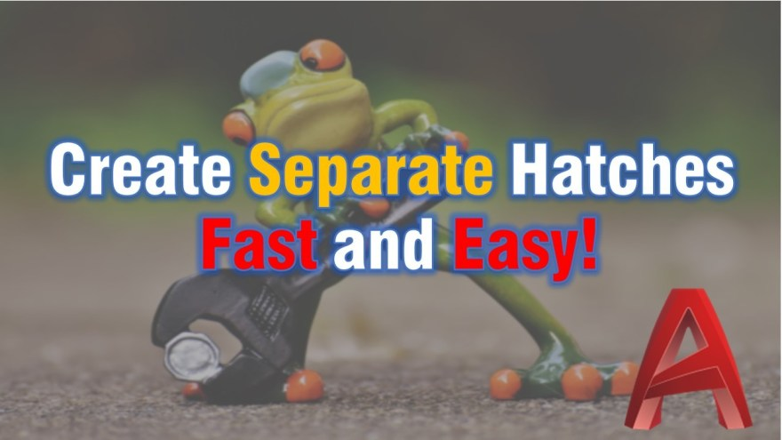 Create separate hatches easy and fast