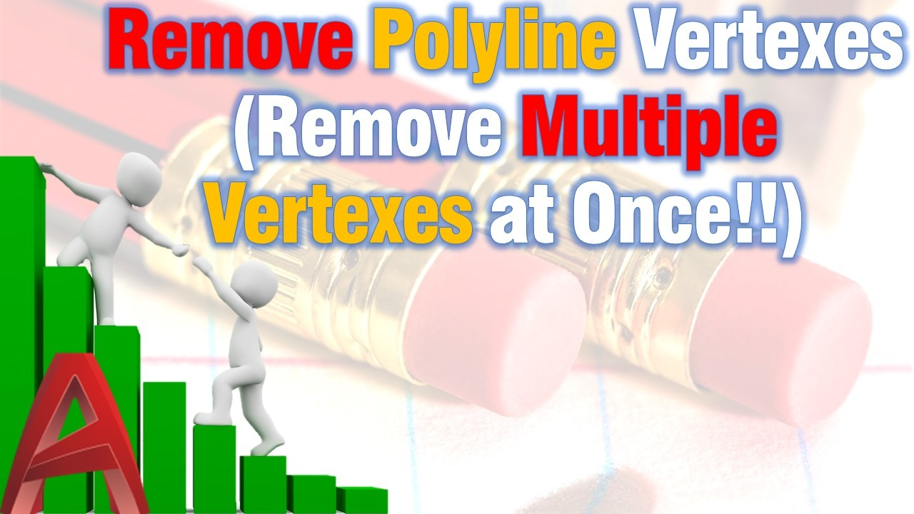 Remove Vertexes from Polylines!