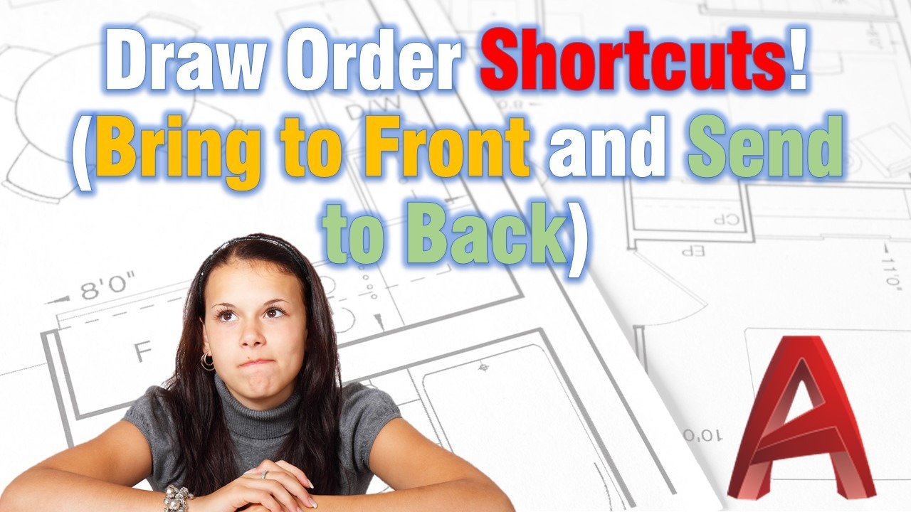 Create Shortcuts for Draw Order commands! (bring to front send to back)