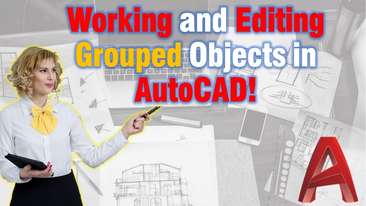 Work and Edit Group Objects in AutoCAD!