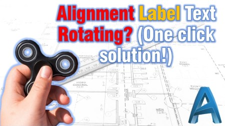 Alignment Label Text Rotating? (One click solution!) Civil 3d Tips