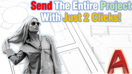 Send The Entire Project With Just 2 Clicks! (Using Sheet Set!) AutoCAD Guides