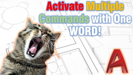 Activate Multiple Commands with One WORD (Automate AutoCAD!) AutoCAD Tips