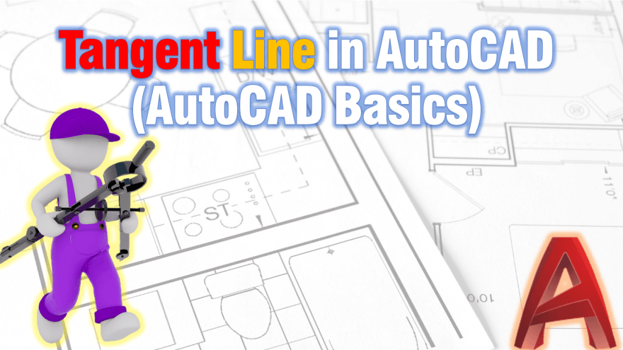 Draw Tangent Line in AutoCAD (AutoCAD Basics) AutoCAD Tips