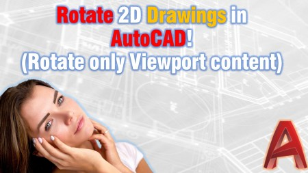 Rotate Drawings View in AutoCAD