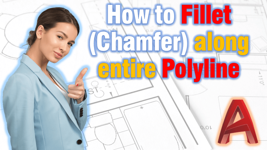 Fillet (chamfer) along entire Polyline!