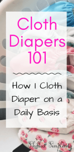 How I Cloth Diaper on a Daily Basis