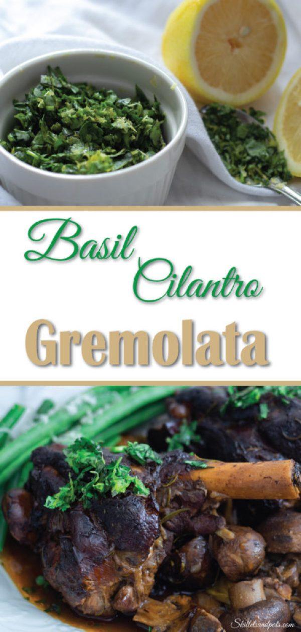 Basil Cilantro Gremolata