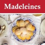 Madeleines Cakes