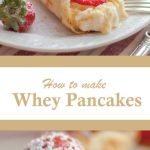 Pancakes made with whey stuff with homemade ricotta cheese and strawberries