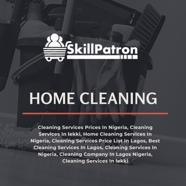 Cleaning Services Prices In Nigeria, Cleaning Services In lekki, Home Cleaning Services In Nigeria, Cleaning Services Price List In Lagos, Best Cleaning Services In Lagos, Cleaning Services In Nigeria, Cleaning Company In Lagos Nigeria, Cleaning Services In lekki