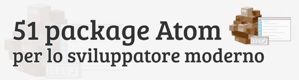 51 package Atom utili allo sviluppatore moderno