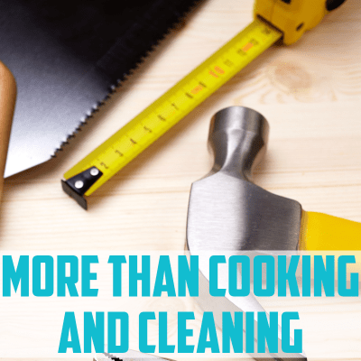 More Than Cooking & Cleaning