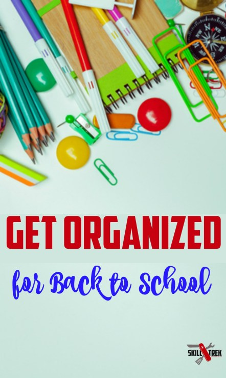 Getting back into a routine helps us get organized, which is so important for back-to-school. Here are a few ways to help.