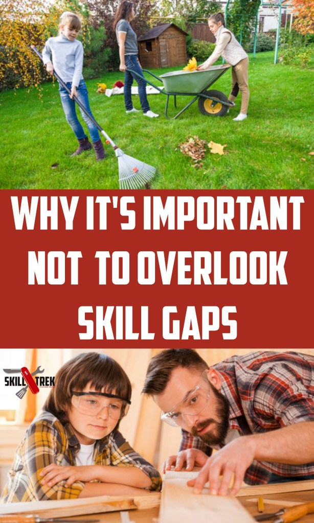 It's important to teach our kids life skills but even when we think we've taught them a variety of skills, it's important not to overlook skill gaps.