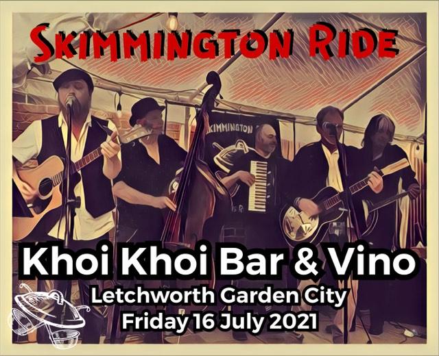 Skimmington Ride playing at Khoi Khoi 16th July