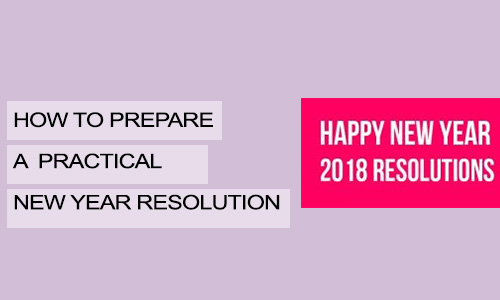 How to Prepare a Practical New Year Resolution