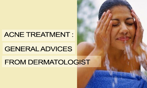 Acne Treatment: General Advices from Dermatologist
