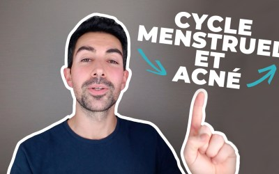 Acné & Cycle Menstruel