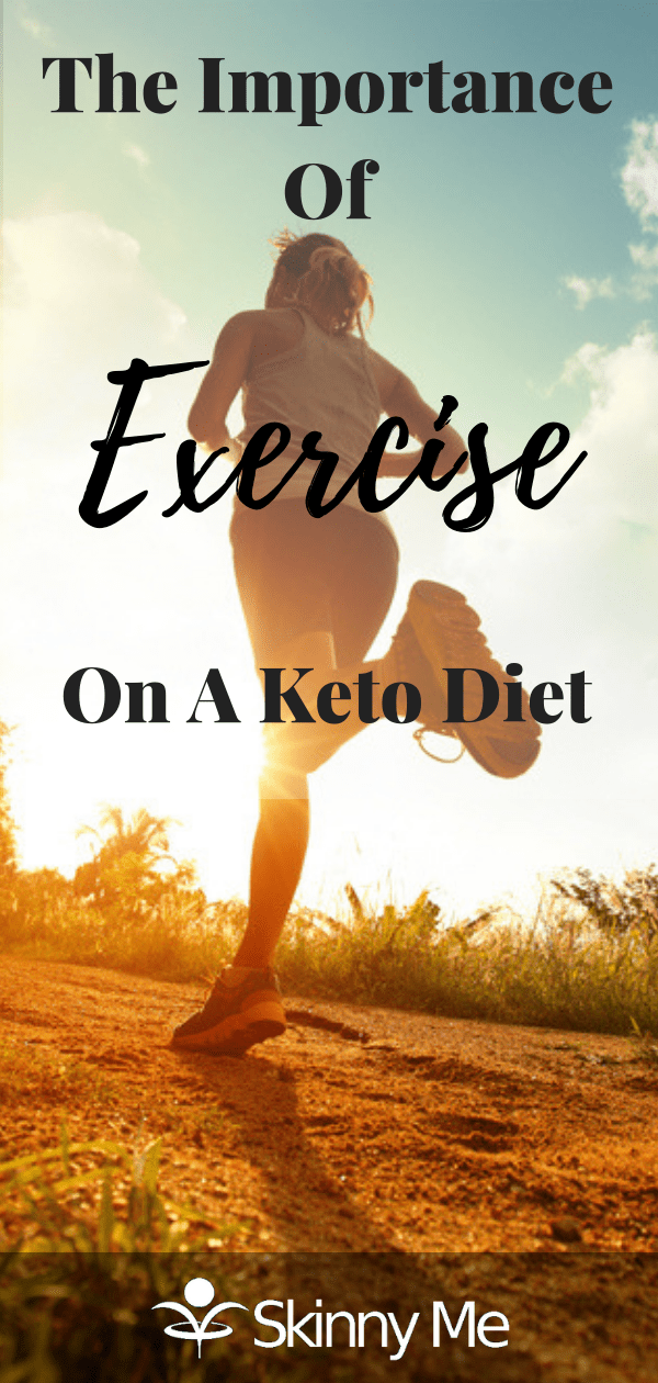The Importance Of Exercise On A Keto Diet