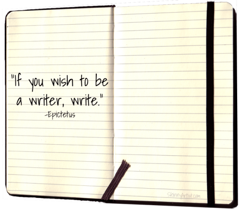 If you want to be a writer write