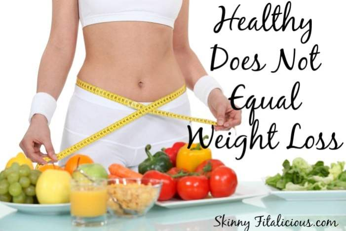 healthy-does-not-equal-weight-loss