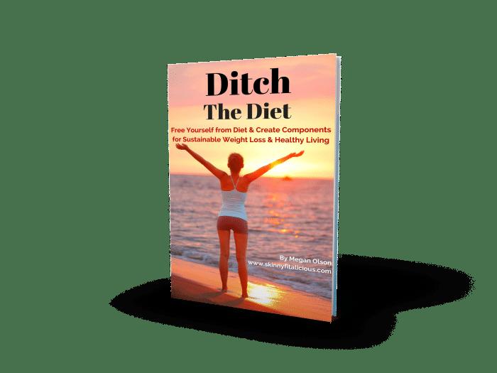 Ditch The Diet