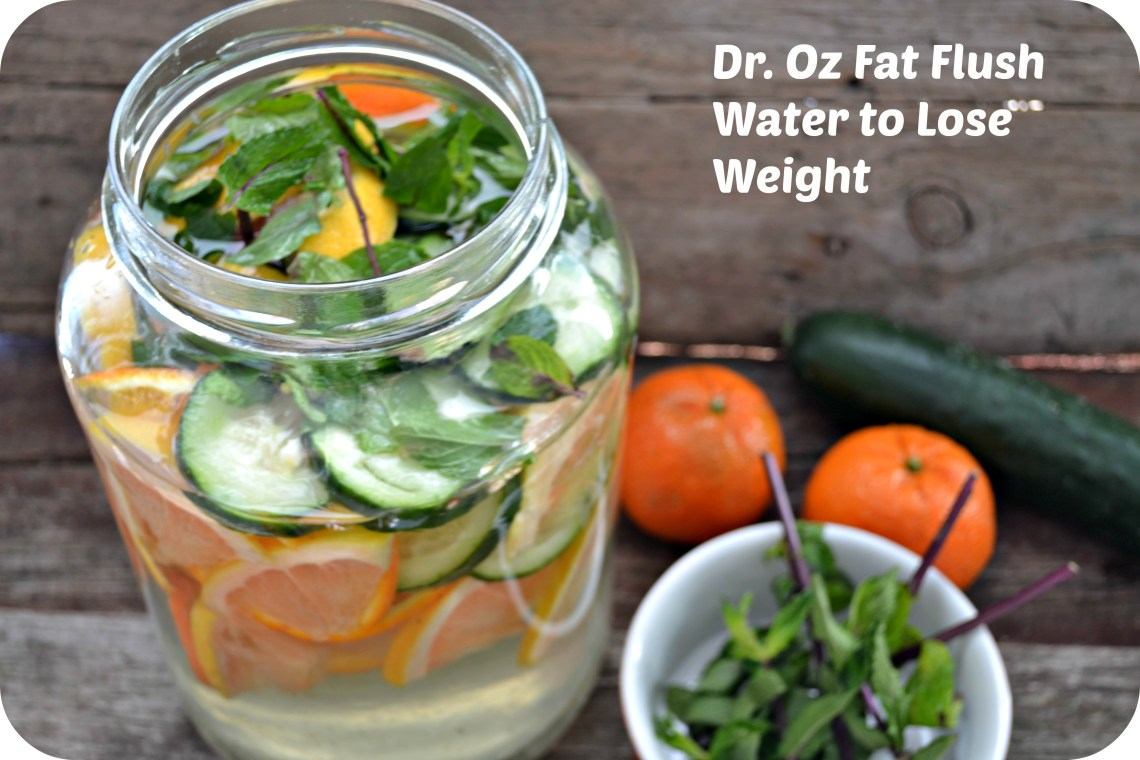 Dr  Oz Fat Flush Drink to Lose Weight Flush Your System and