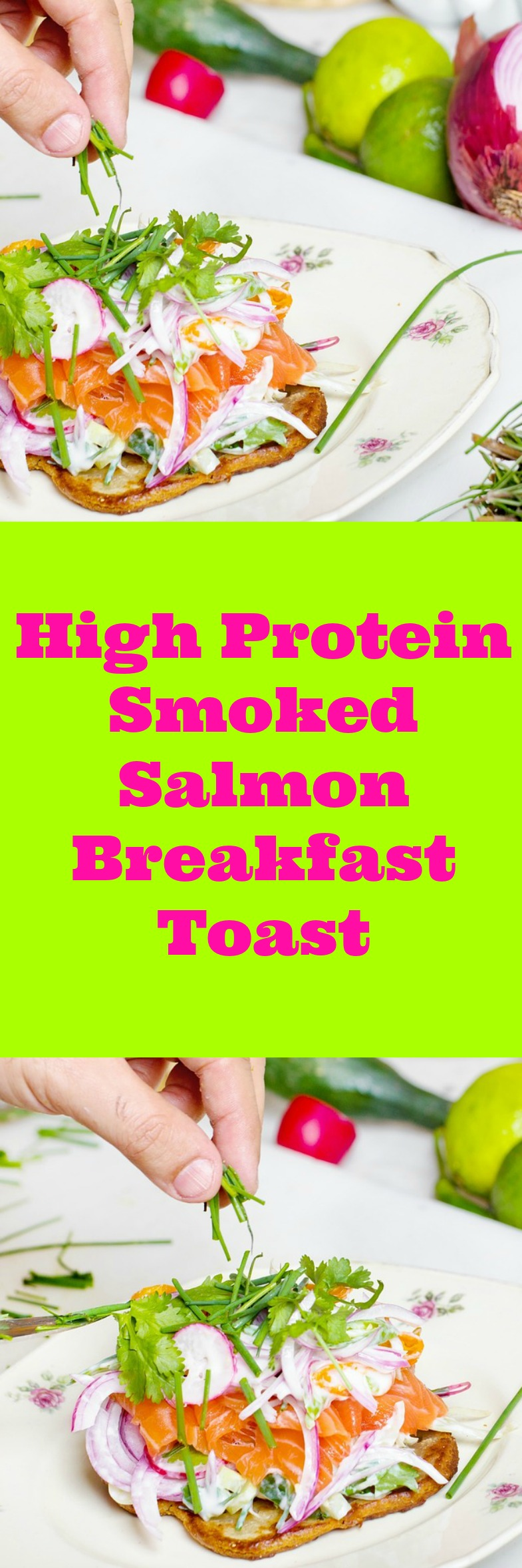 High protein Smoked Salmon Breakfast toast for weight loss. Boost your energy, curb your appetite with this low calorie recipe.