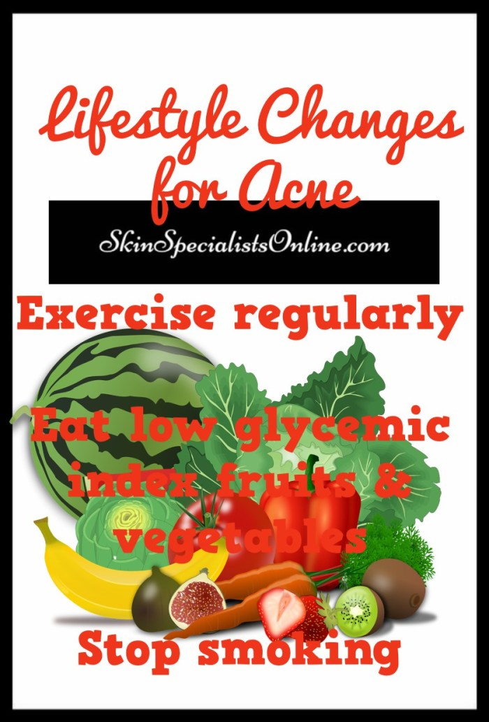 Lifestyle changes for acne