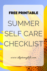 Summer Self Care Checklist: Free Printable of ideas to nurture yourself this season