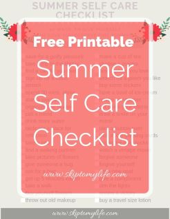 Summer Self Care Checklist: Free Printable of ideas to nurture yourself this season.