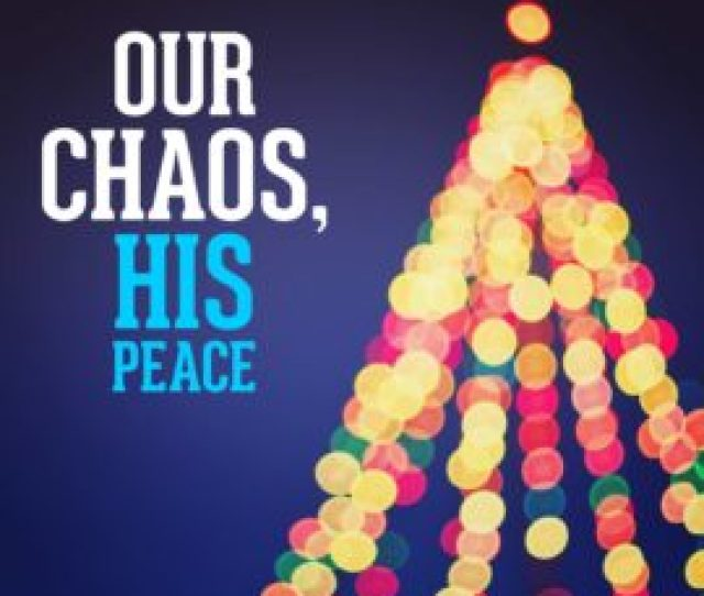 Our Chaos His Peace