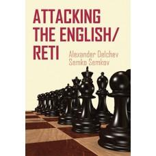 A. Delchev, S. Semkov - Atak w obronie angielskiej oraz w debiucie Reti (K-5091)