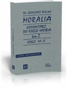 Moralia t. 2 — św. Grzegorz Wielki. Komentarz do Księgi Hioba. Księgi VI-X
