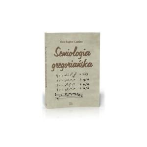 Semiologia gregoriańska — Eugène Cardine OSB