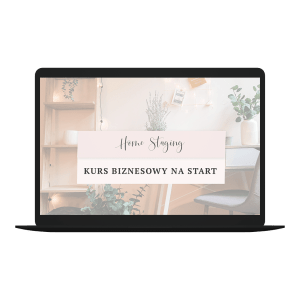 Home Staging Kurs Biznesowy - Pakiet na Start