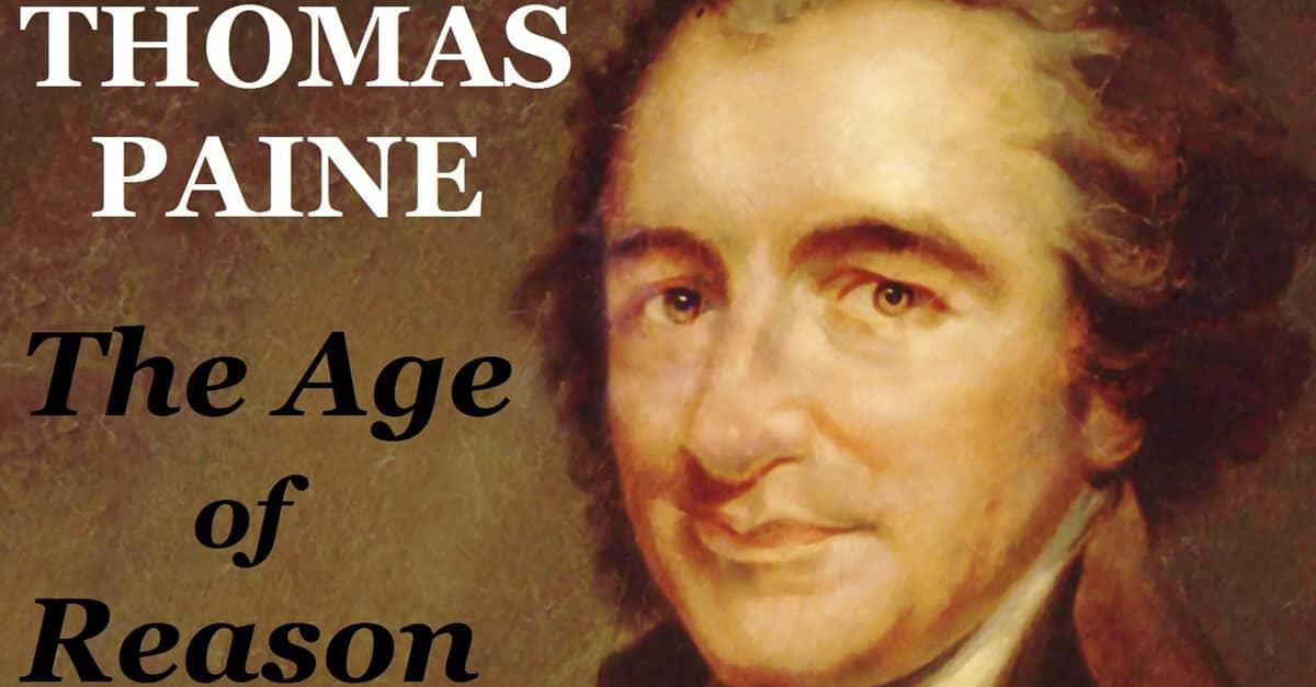 Thomas Paine (1737-1809) – þriðji hluti – Öld skynseminnar