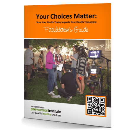Your Choices Matter Facilitator's Guide