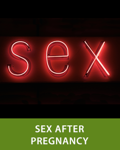 Sex After Pregnancy