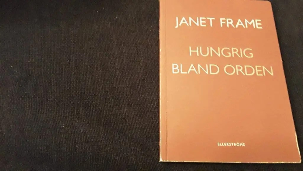 Hungrig bland orden en diktsamling av Janet Frame