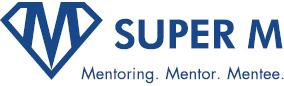 SUPER M Mentoring. Mentor. Mentee